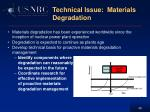 technical issue materials degradation