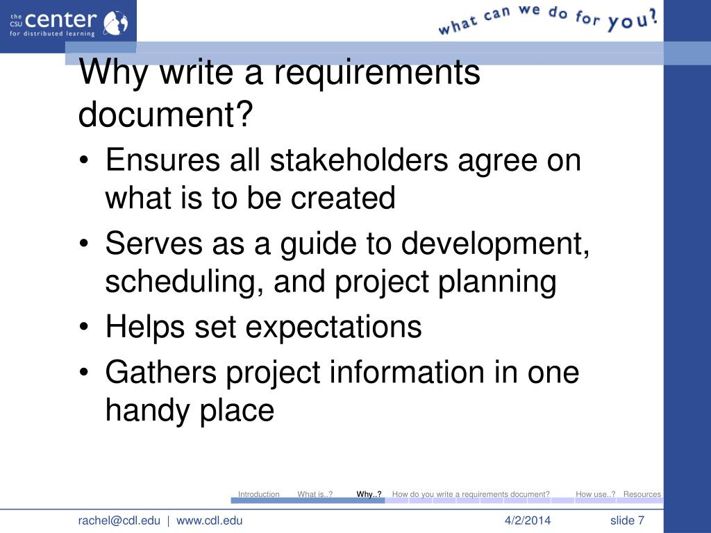 how to write software requirements In a seminal article titled writing good requirements is a lot like writing good code , jim heuman, a requirements management evangelist talks in detail about how to write good quality requirements a lot of articles are available in public domain that talks about how to write good requirements essentially the core principles revolve.