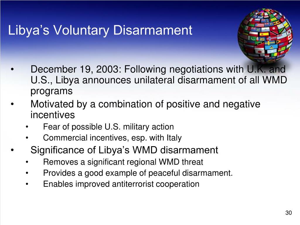 Libya's Voluntary Disarmament