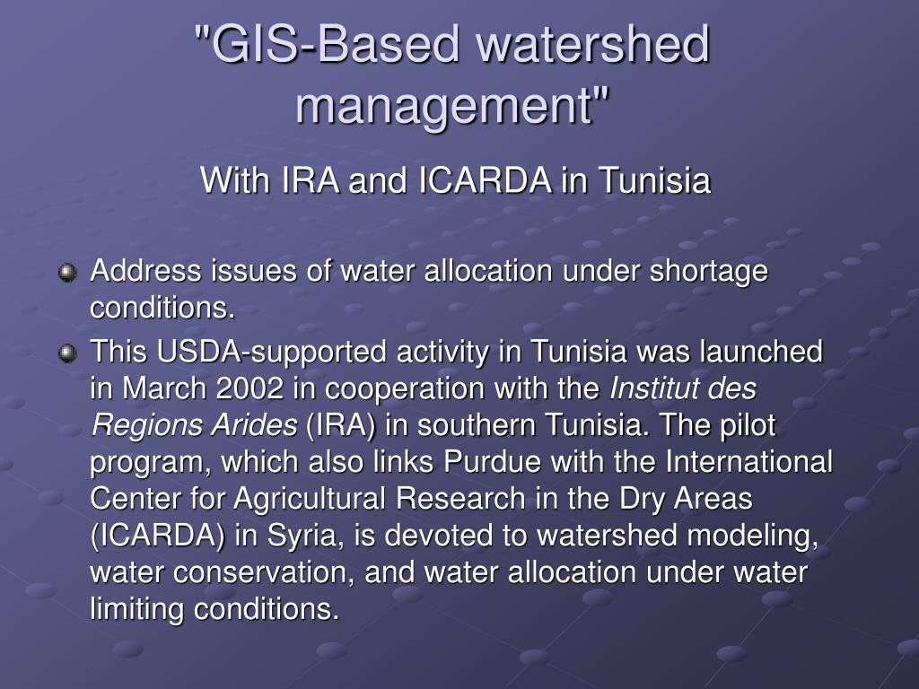 """GIS-Based watershed management"""