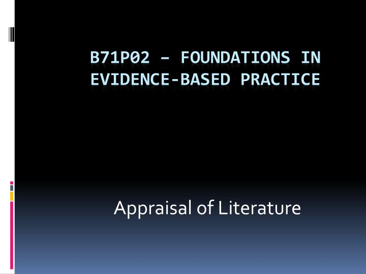 Appraisal of literature l.jpg