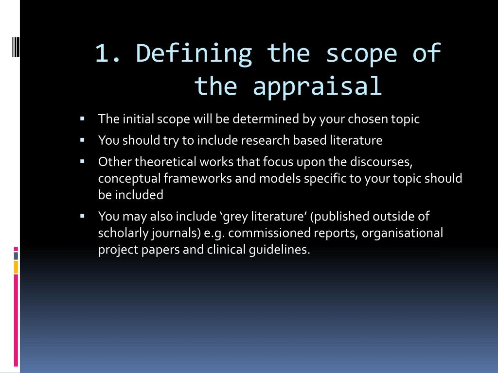 Defining the scope of the appraisal