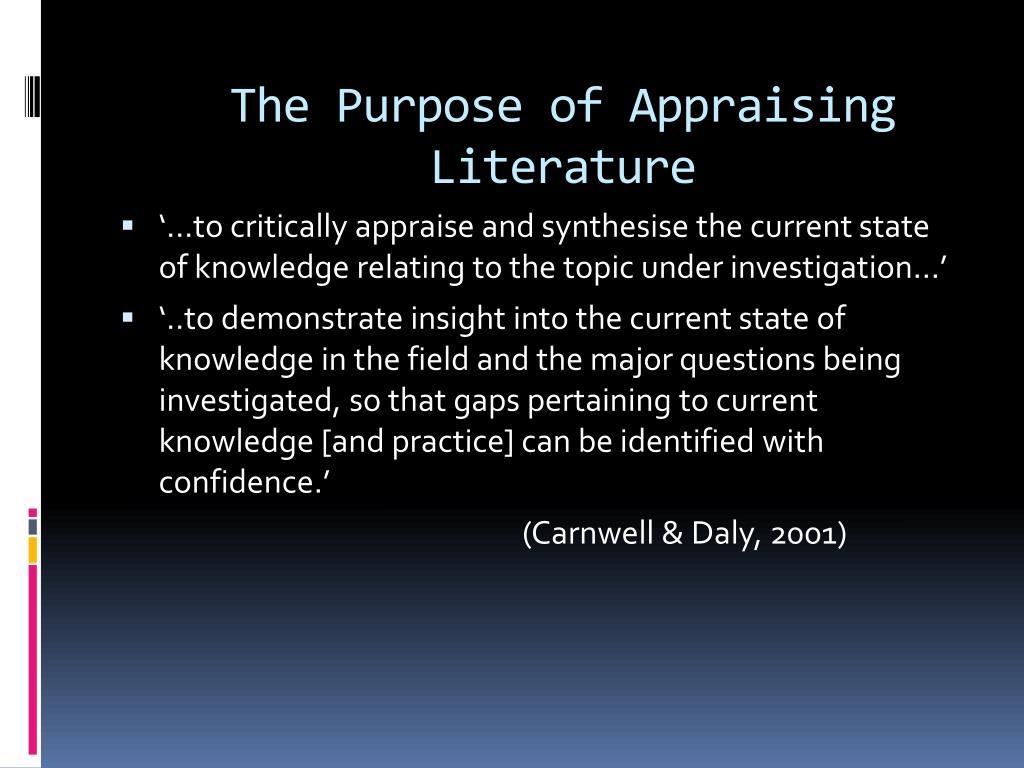 The Purpose of Appraising Literature