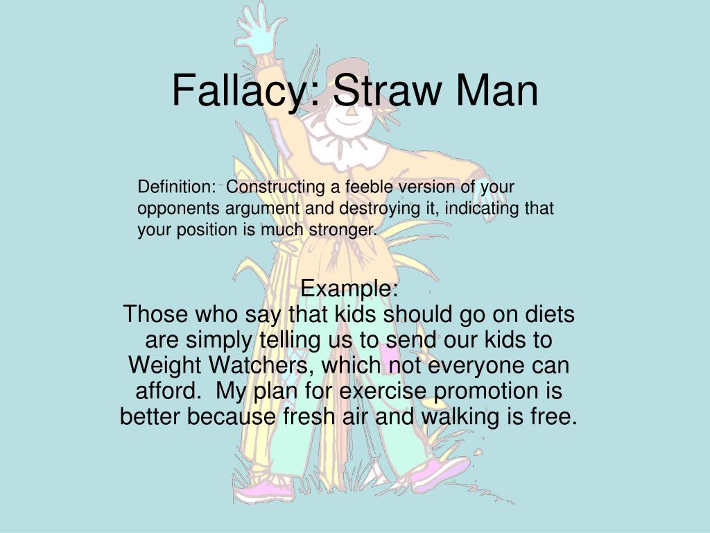 Fallacy: Straw Man