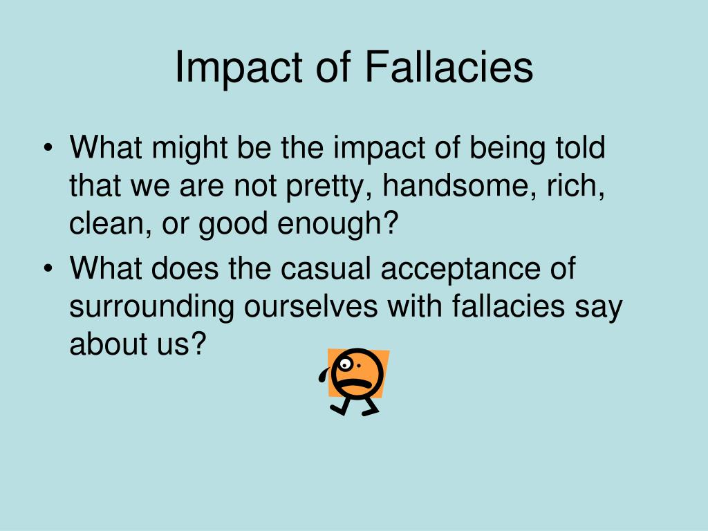 Impact of Fallacies