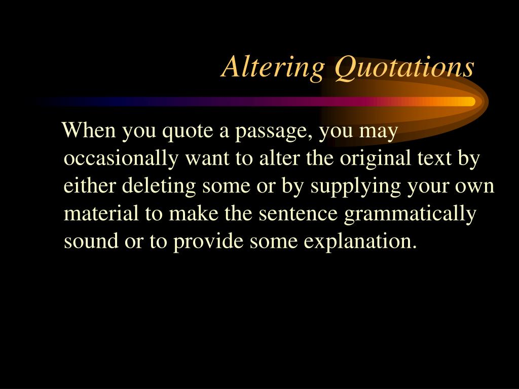 Altering Quotations