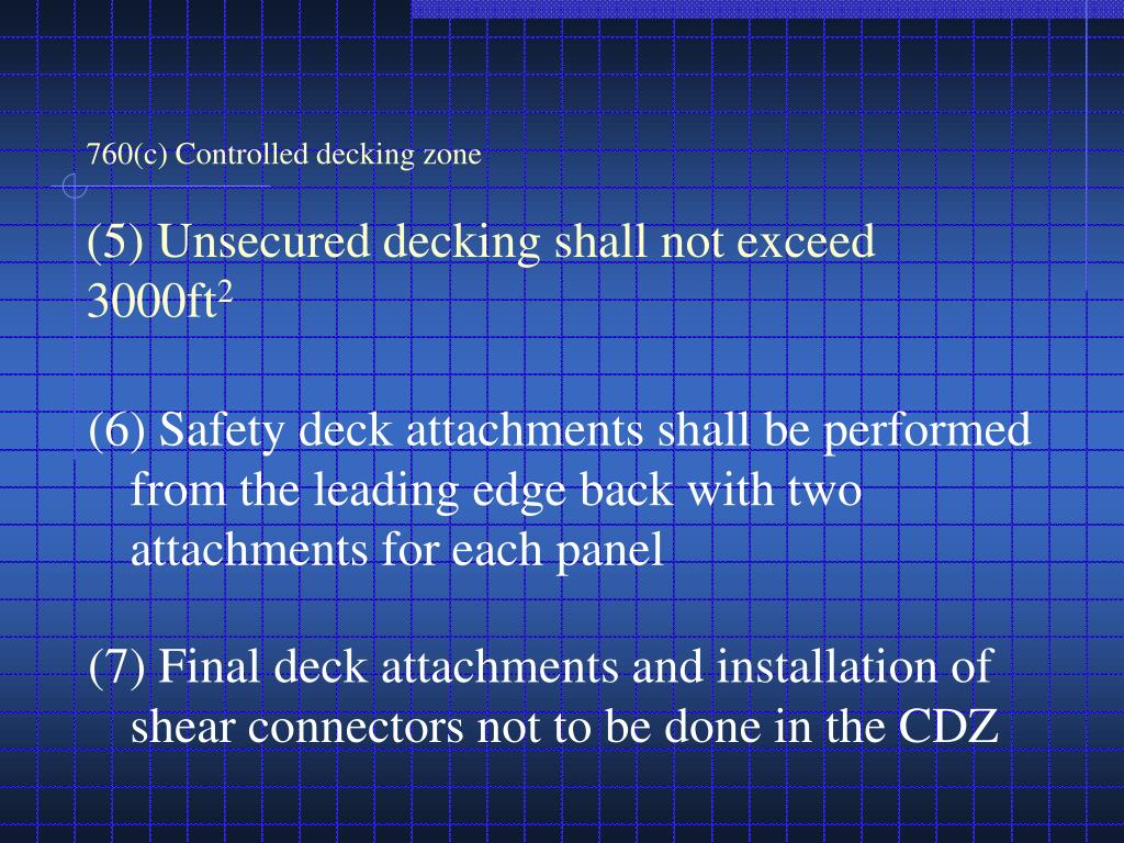760(c) Controlled decking zone