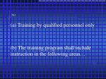 761 a training by qualified personnel only