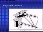 bar joist seat connection