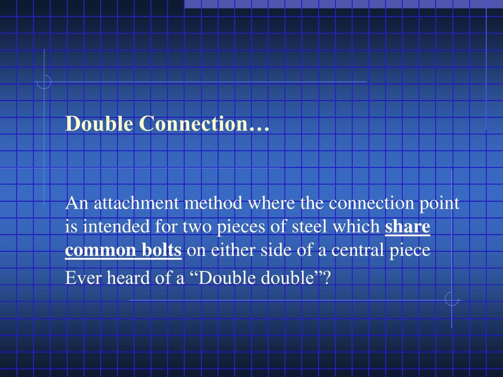 Double Connection…
