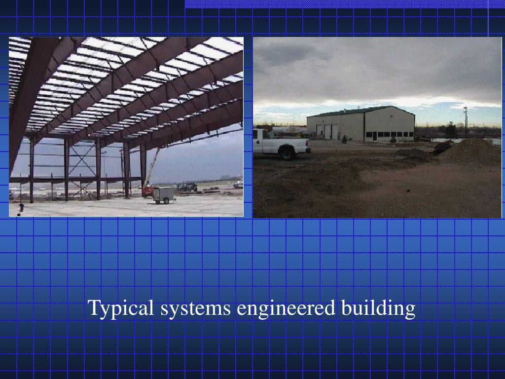 Typical systems engineered building