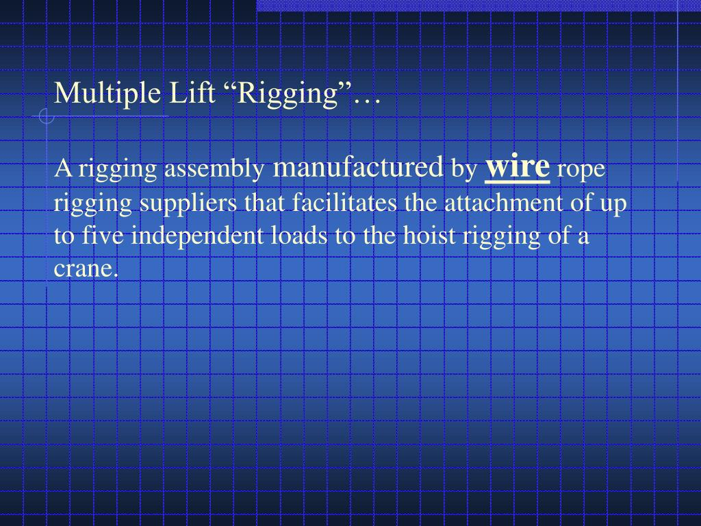 "Multiple Lift ""Rigging""…"