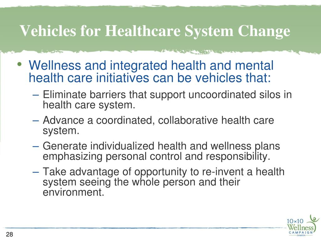 Vehicles for Healthcare System Change