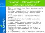 eduvision taking content to learners in new ways