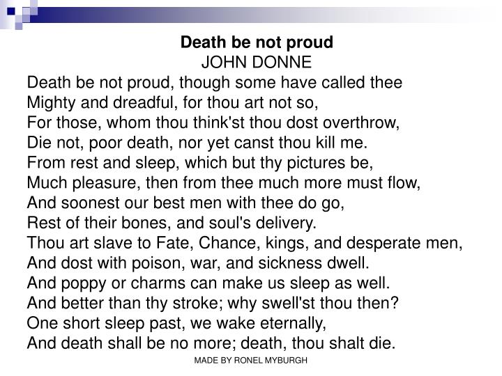 death be not proud by john Use the printable worksheet and multiple-choice quiz to test yourself on john donne's 'death be not proud' you can access these resources at any.