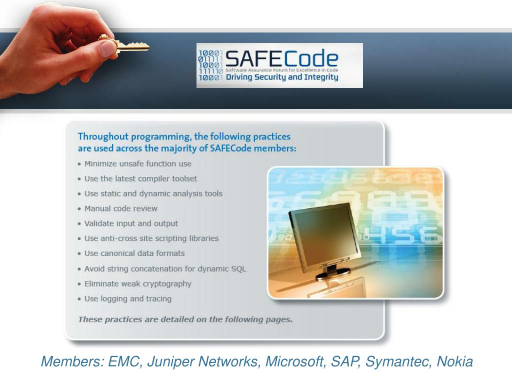 Members: EMC, Juniper Networks, Microsoft, SAP, Symantec, Nokia