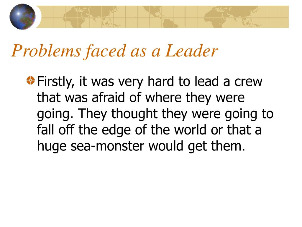 Problems faced as a Leader