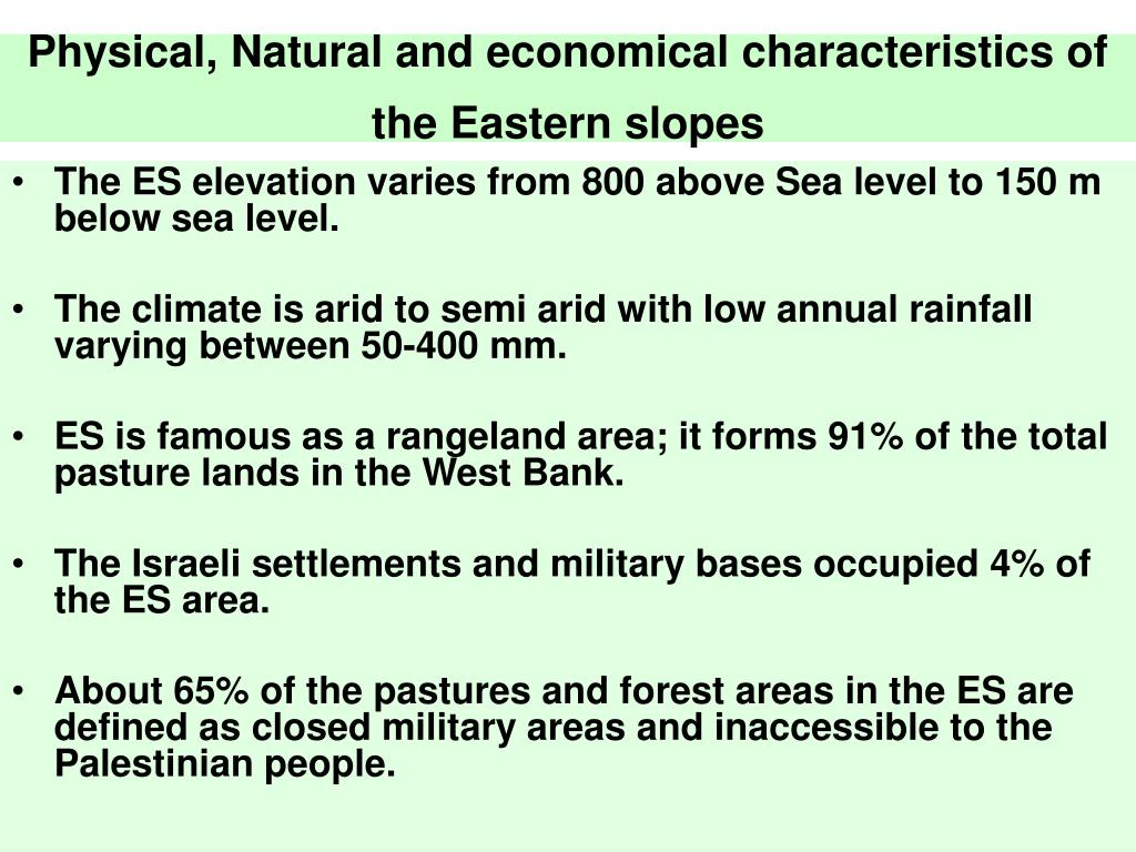 Physical, Natural and economical characteristics of the Eastern slopes