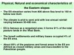 physical natural and economical characteristics of the eastern slopes