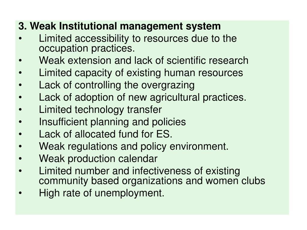 3. Weak Institutional management system
