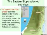 the eastern slops selected sub sites