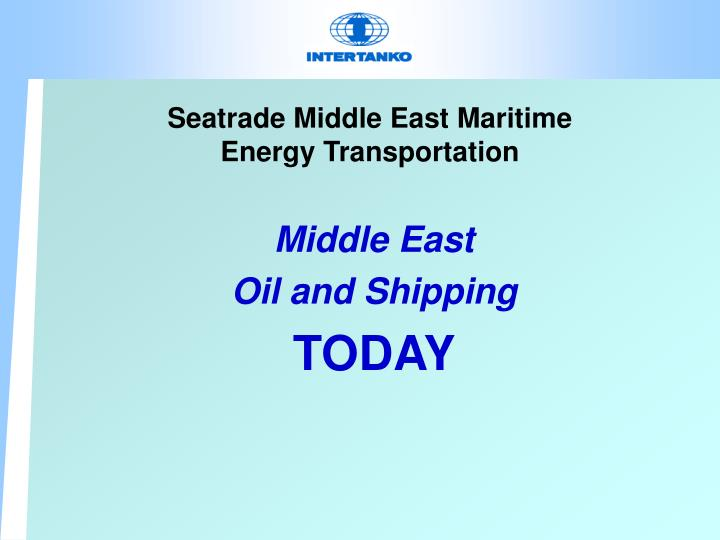 Seatrade middle east maritime energy transportation2