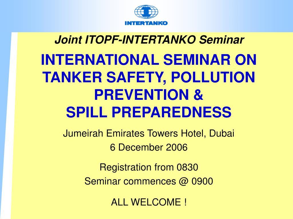 Joint ITOPF-INTERTANKO Seminar