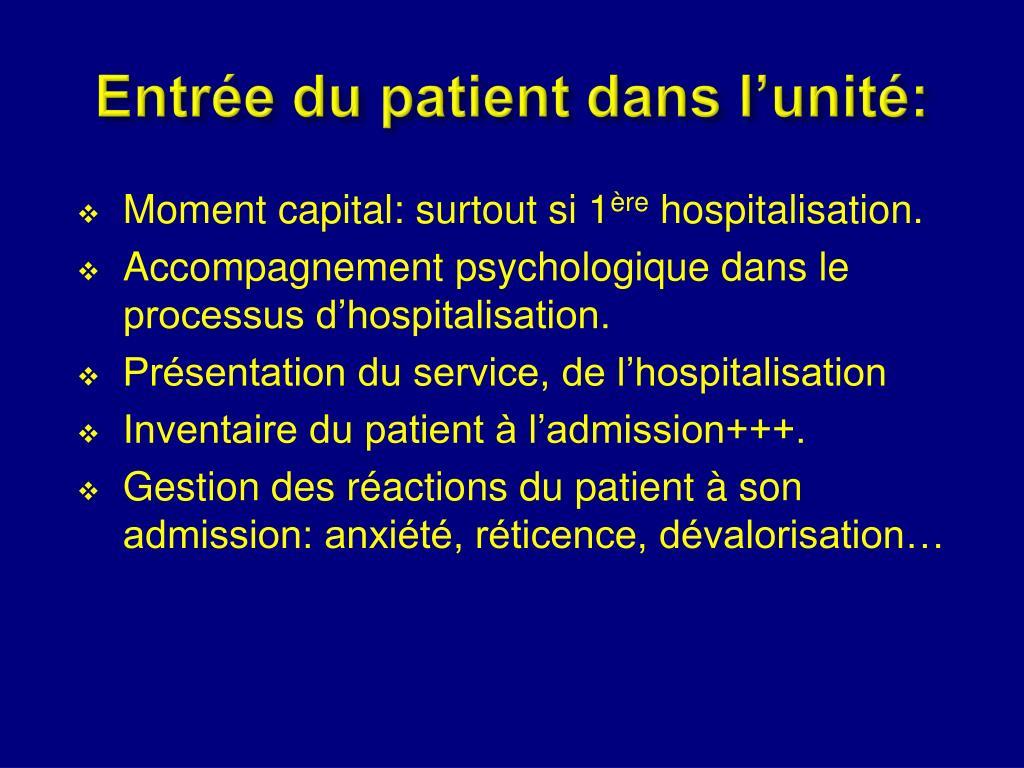 Entrée du patient dans l'unité: