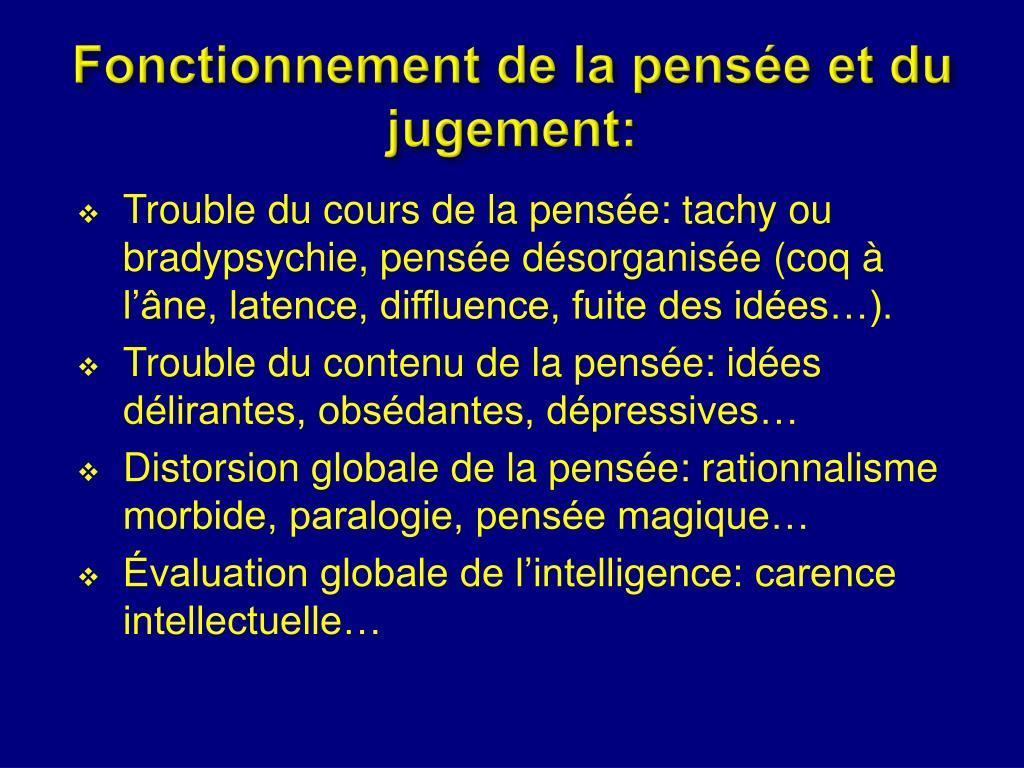 Fonctionnement de la pensée et du jugement: