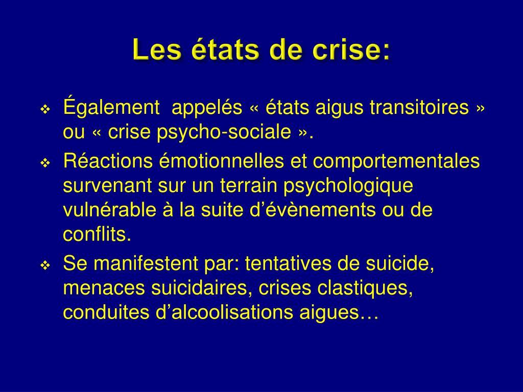 Les états de crise: