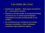 les tats de crise