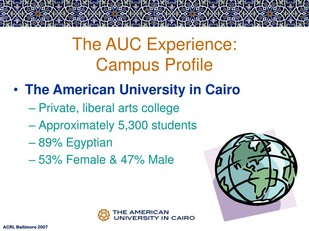 The AUC Experience:
