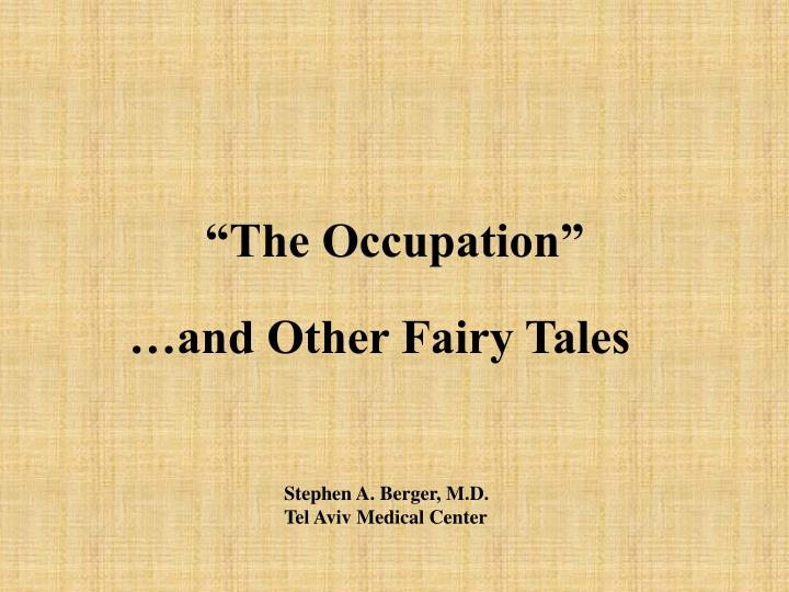 """The Occupation"""