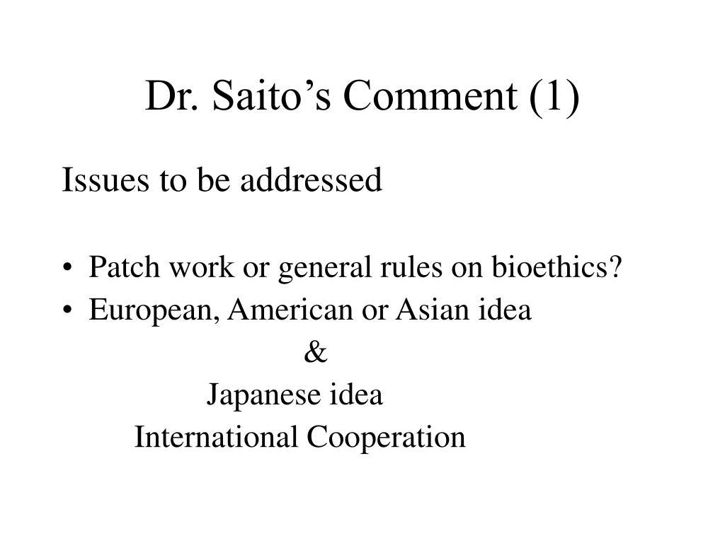 Dr. Saito's Comment (1)