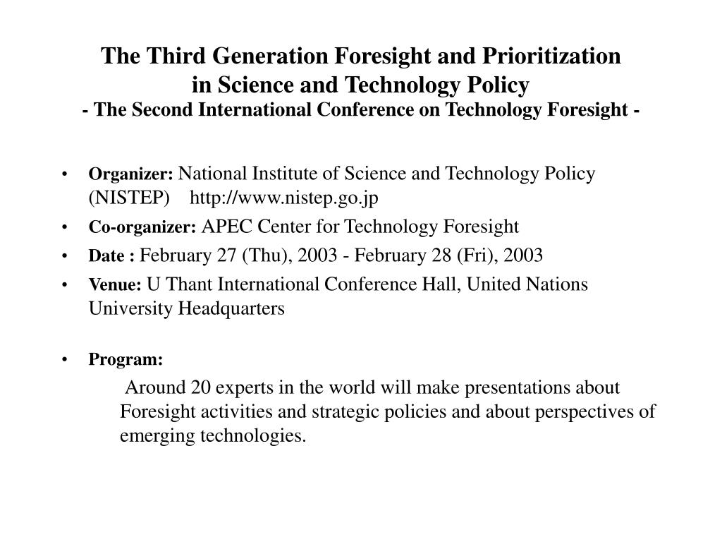 The Third Generation Foresight and Prioritization