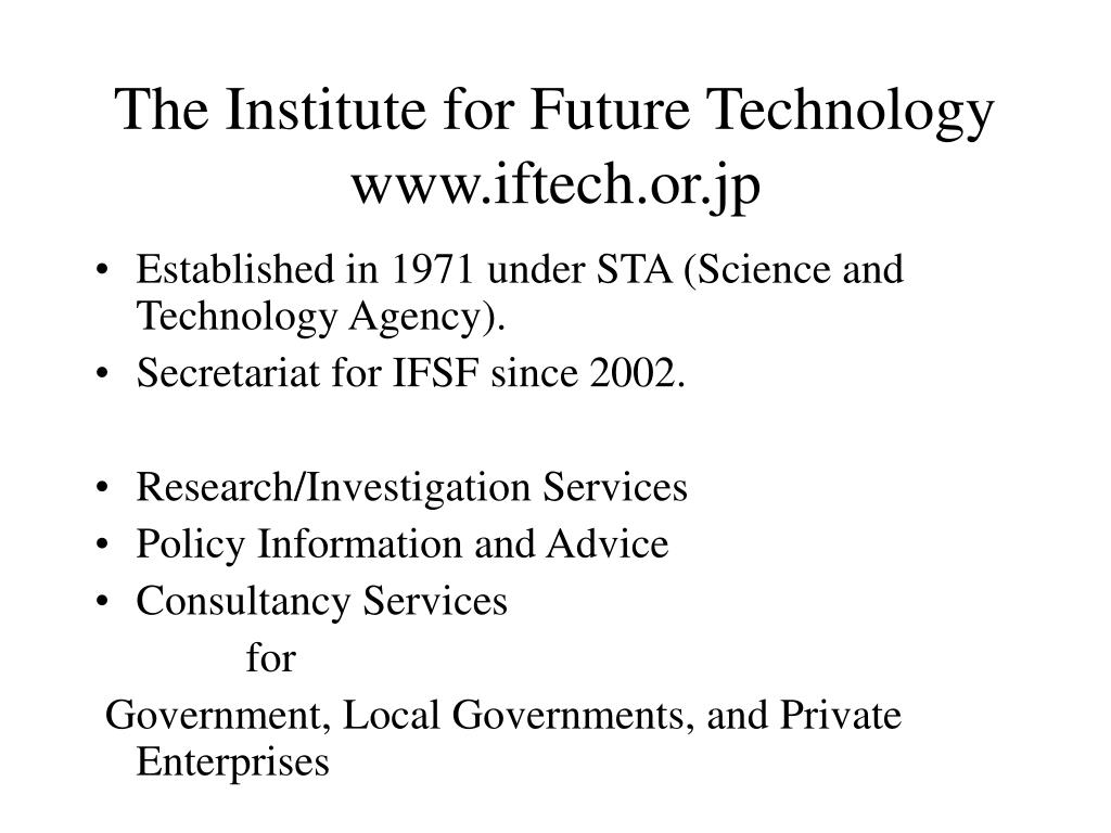 The Institute for Future Technology