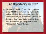 an opportunity for stp10