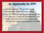 an opportunity for stp8