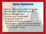 game experience