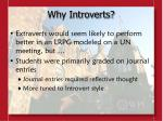 why introverts
