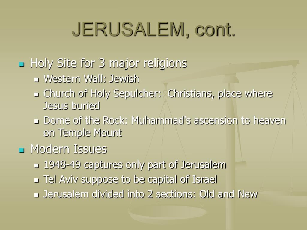 JERUSALEM, cont.