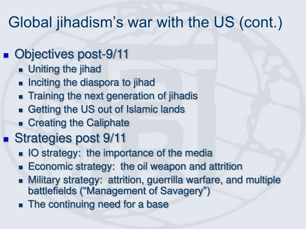 Global jihadism's war with the US (cont.)