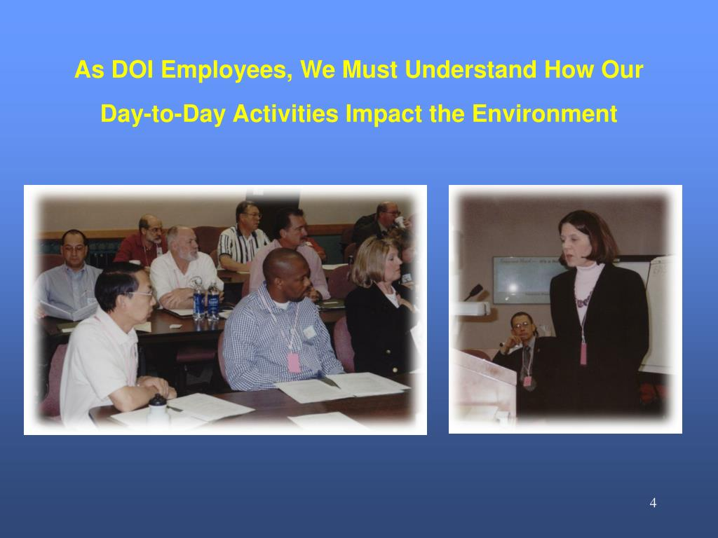 As DOI Employees, We Must Understand How Our Day-to-Day Activities Impact the Environment