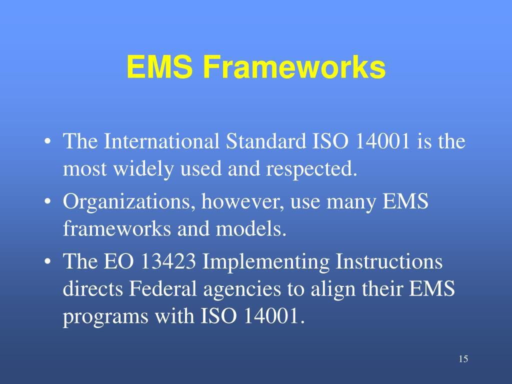 EMS Frameworks
