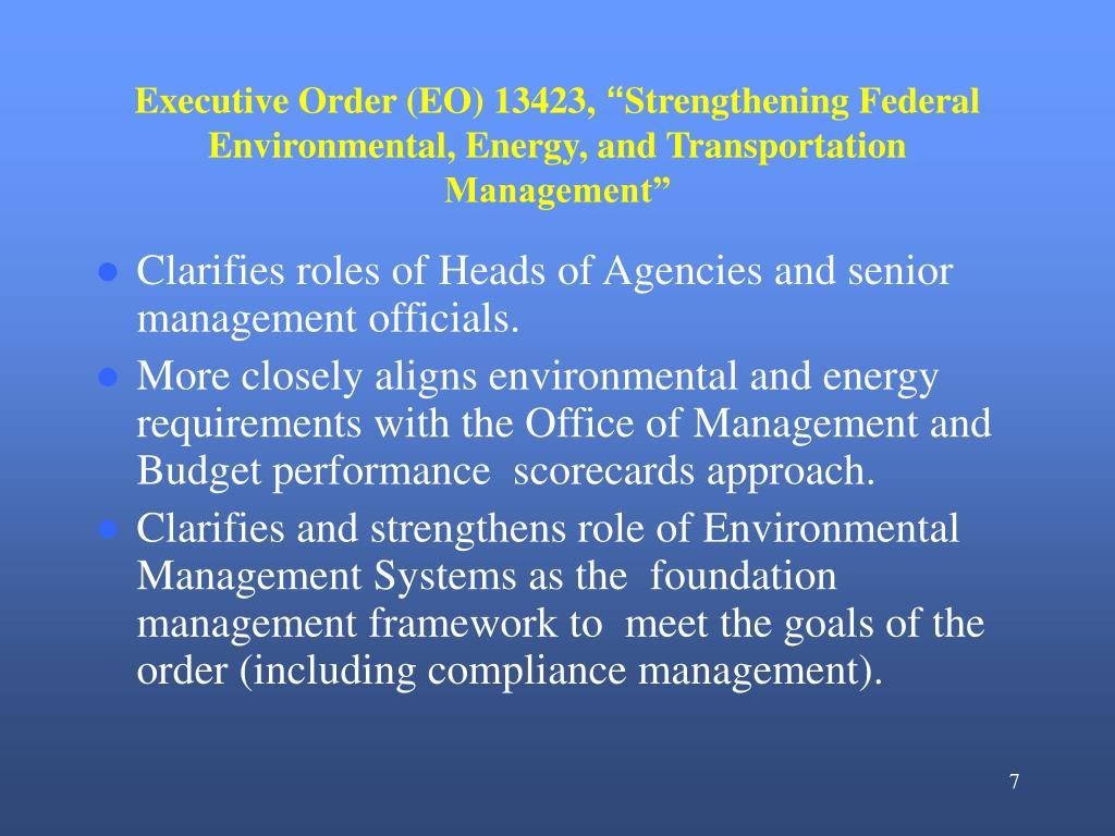 Executive Order (EO) 13423,