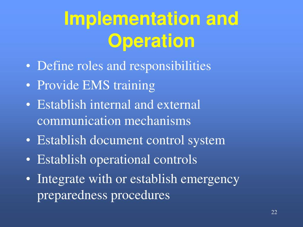 Implementation and Operation