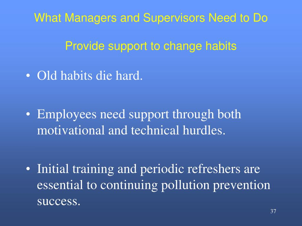 What Managers and Supervisors Need to Do