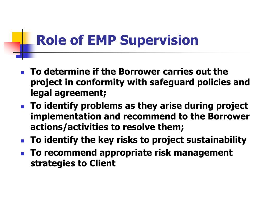 Role of EMP Supervision