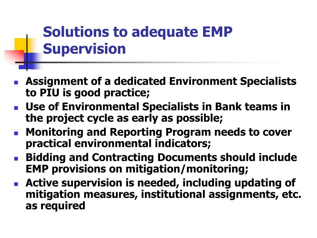 Solutions to adequate EMP Supervision