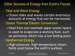 other sources of energy from earth s forces